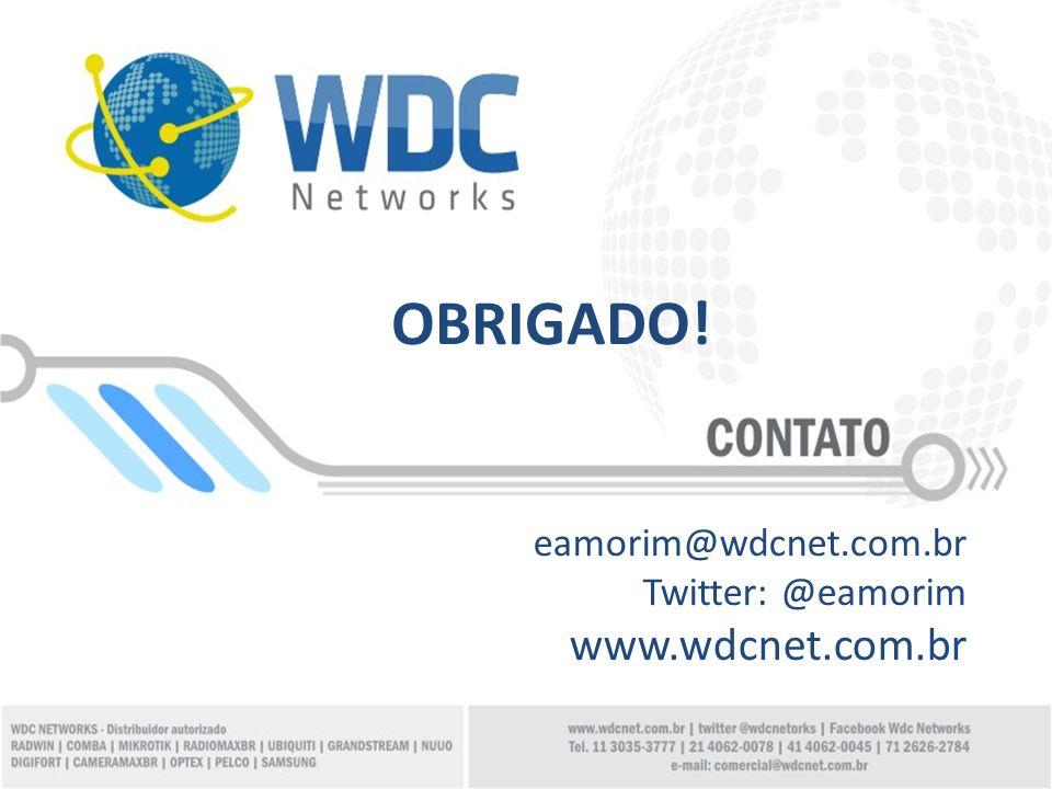 eamorim@wdcnet.com.br Twitter: @eamorim www.wdcnet.com.br OBRIGADO!