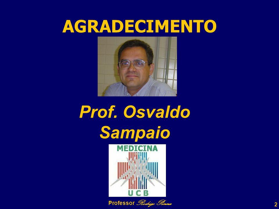 43 OSTEOARTROPATIA HIPERTRÓFICA Professor Rodrigo Penna www.fisicanovestibular.com.br