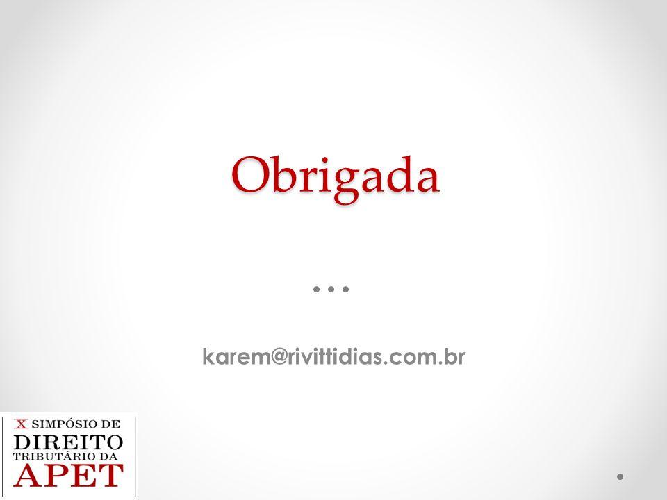 Obrigada karem@rivittidias.com.br