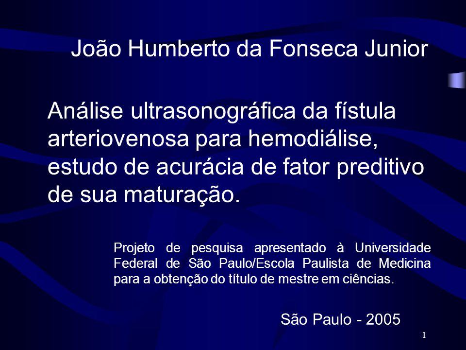 1 Projeto de pesquisa apresentado à Universidade Federal de São Paulo/Escola Paulista de Medicina para a obtenção do título de mestre em ciências. Aná
