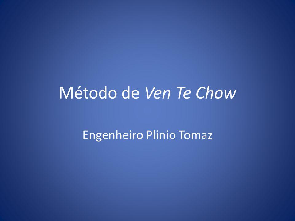 Método de Ven Te Chow Engenheiro Plinio Tomaz