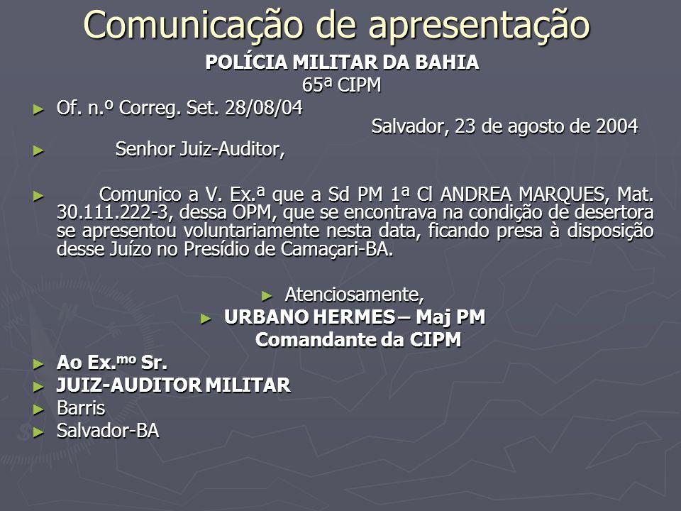 Comunicação de apresentação POLÍCIA MILITAR DA BAHIA 65ª CIPM ► Of.