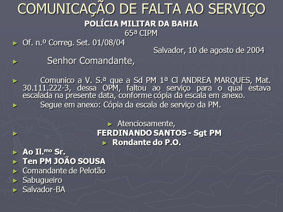 COMUNICAÇÃO DE FALTA AO SERVIÇO POLÍCIA MILITAR DA BAHIA 65ª CIPM ► Of.