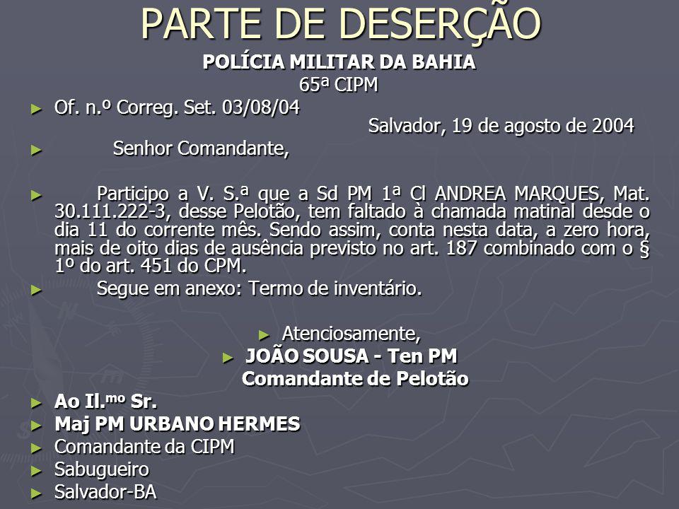 PARTE DE DESERÇÃO POLÍCIA MILITAR DA BAHIA 65ª CIPM ► Of.