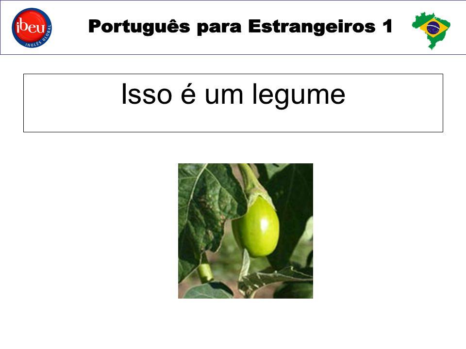 Isso é um legume