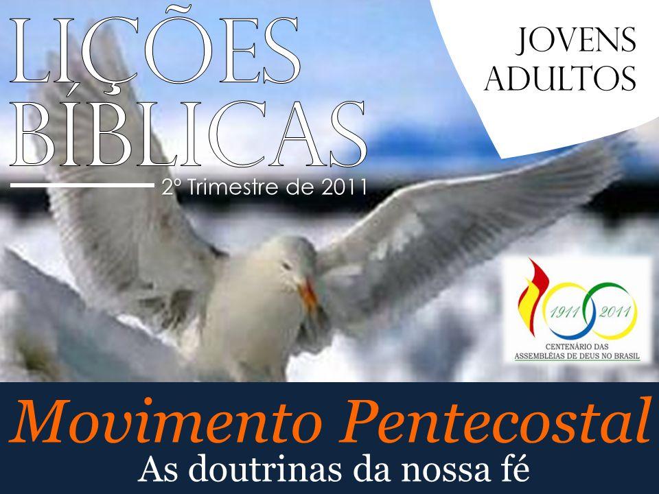 Movimento Pentecostal 2º Trimestre de 2011 Jovens Adultos