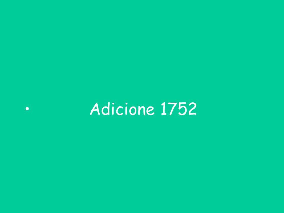 Adicione 1752