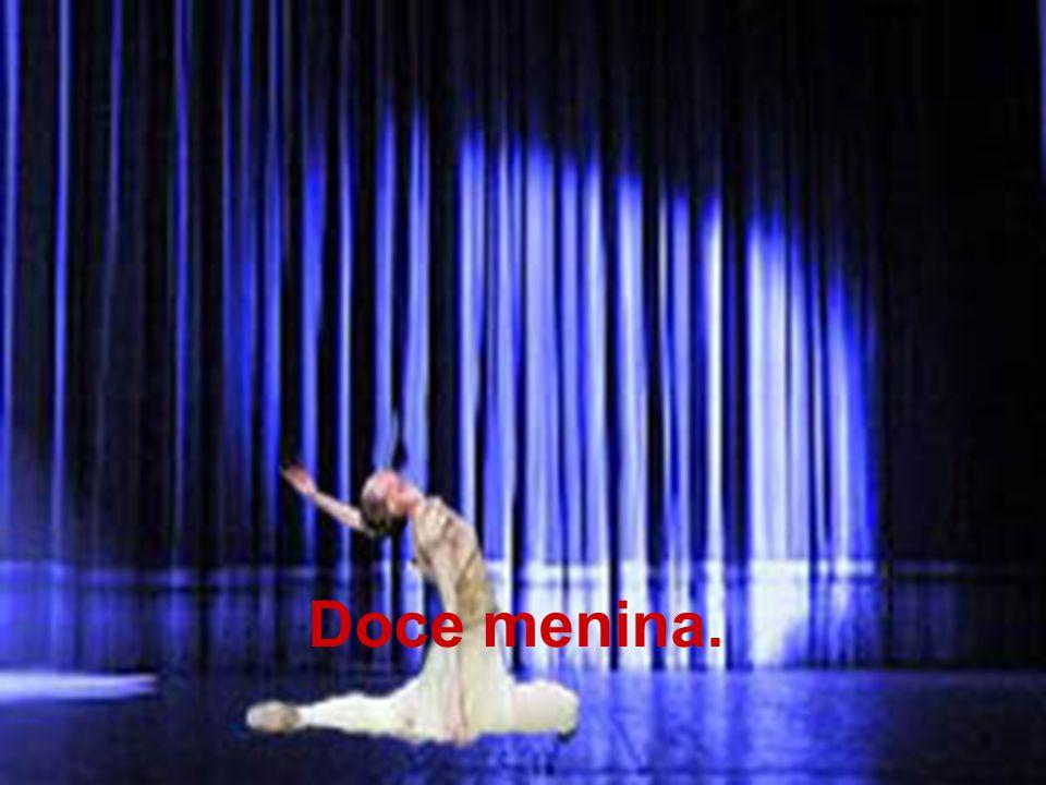 Na vida e em todos os festivais Eu a verei de novo, bailarina!