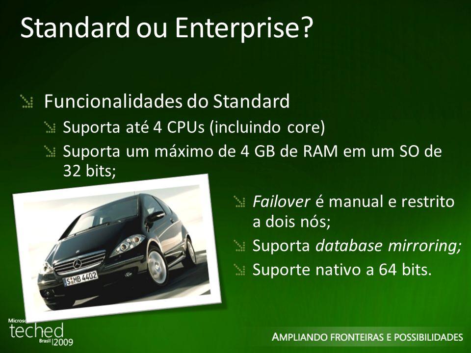 Standard ou Enterprise.
