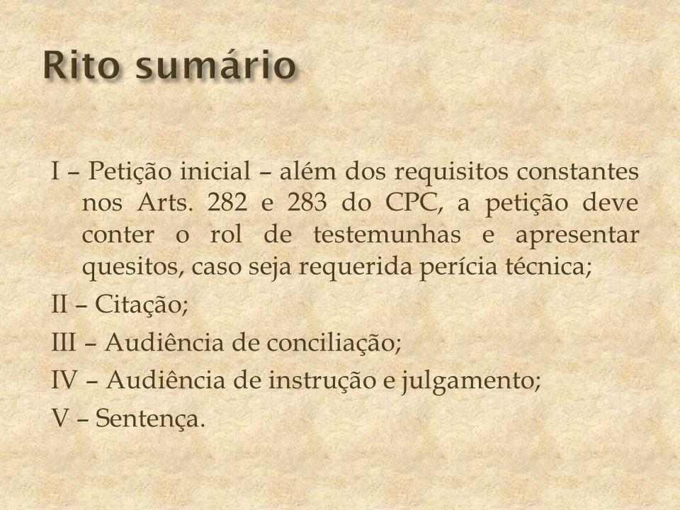 I – Petição inicial – além dos requisitos constantes nos Arts.