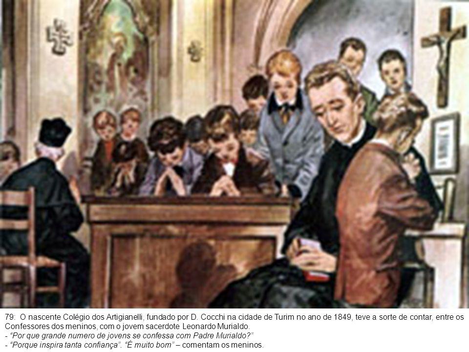 80: Murialdo santifica seus primeiros anos de sacerdócio visitando os encarcerados.