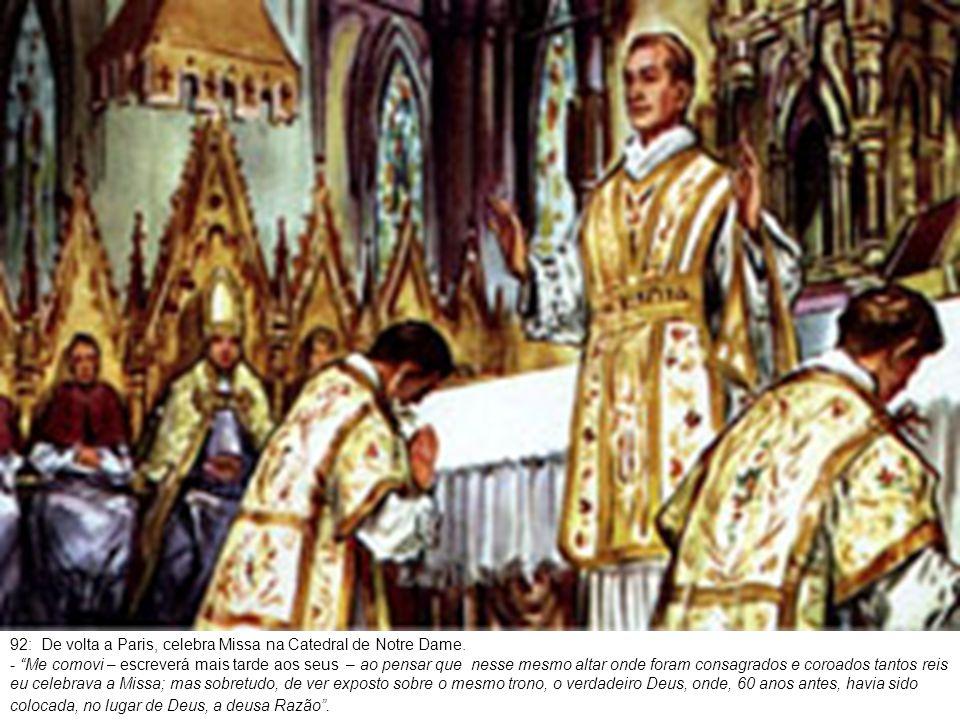 93: Depois de uma permanência de mais de um ano no exterior, Murialdo regressa a Turim vibrando pelo Oratório São Luis.