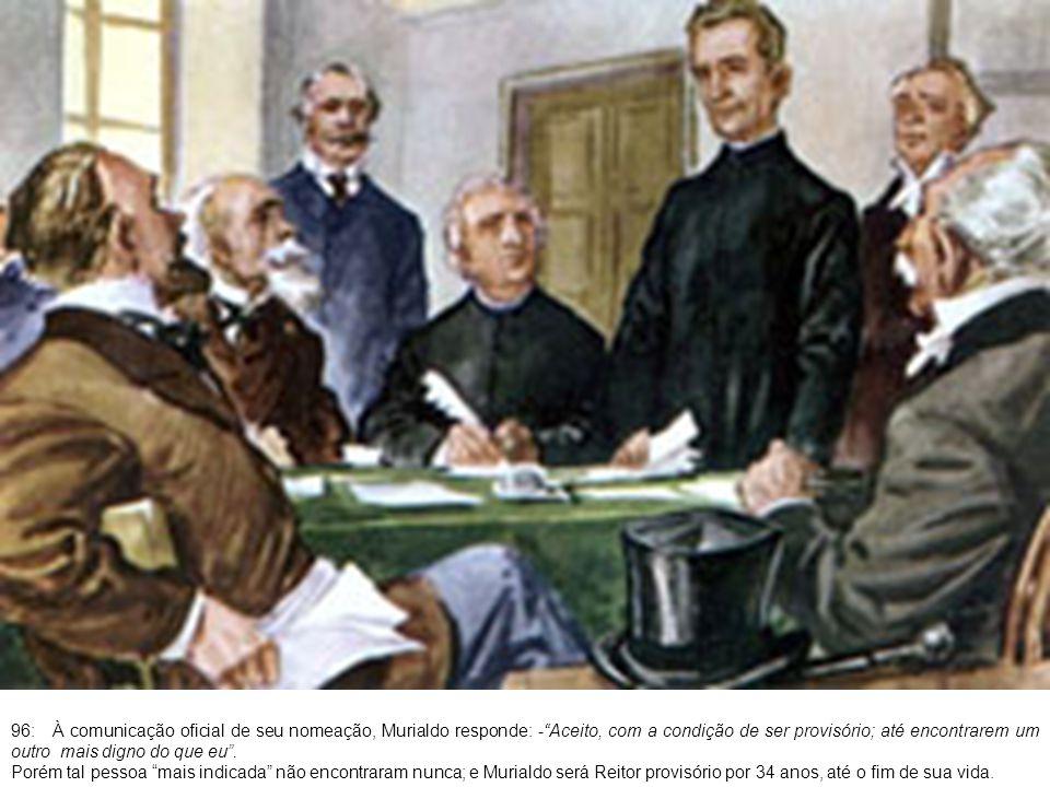 97: A 8 de dezembro de 1866, festa da Imaculada Conceição, toma posse oficial na direção do Colégio.