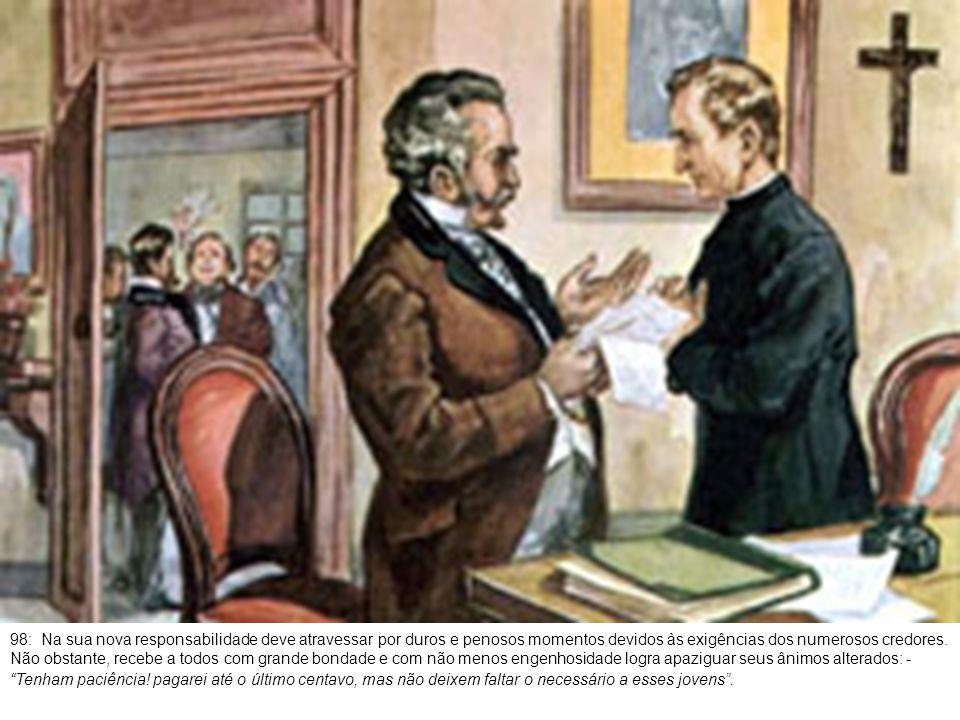 99: O Colégio Artigianelli, fundado pelo sacerdote Juan Cocchi, com um capital de 24 liras, se sustentou graças à caridade pública.