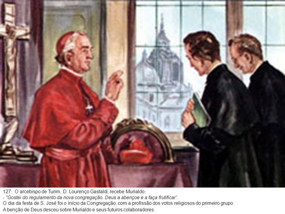 128: Era o dia 19 de março de 1873.A capela da escola profissional de Turim viu o Pe.
