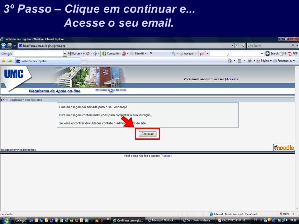 Prof.Jefferson Baptista Macedo / 2013 4º Passo – Clique no link que você recebeu de...