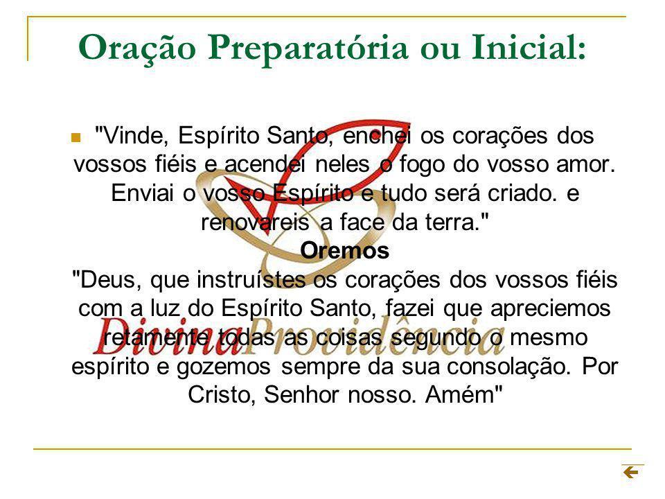 Oração Preparatória ou Inicial: