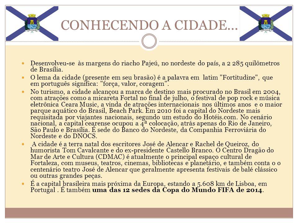 ESPORTES Devido ao amor do fortalezense pelo futebol e por conta da importância da cidade no cenário nacional, Fortaleza foi escolhida como uma das Sedes da Copa do Mundo FIFA de 2014, que será disputada no Brasil.
