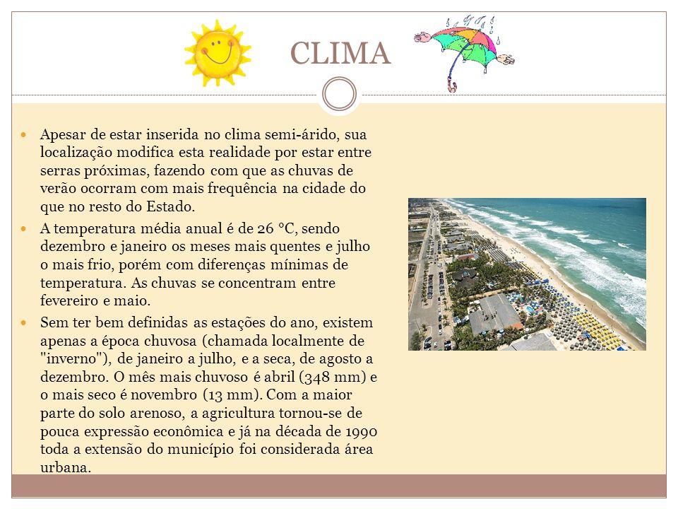 FAIXA LITORÂNEA O litoral de Fortaleza tem uma extensão de 34 quilômetros, com um total de 15 praias.