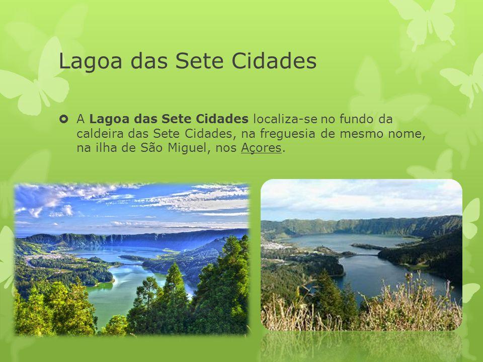 Lagoa das Sete Cidades  A Lagoa das Sete Cidades localiza-se no fundo da caldeira das Sete Cidades, na freguesia de mesmo nome, na ilha de São Miguel