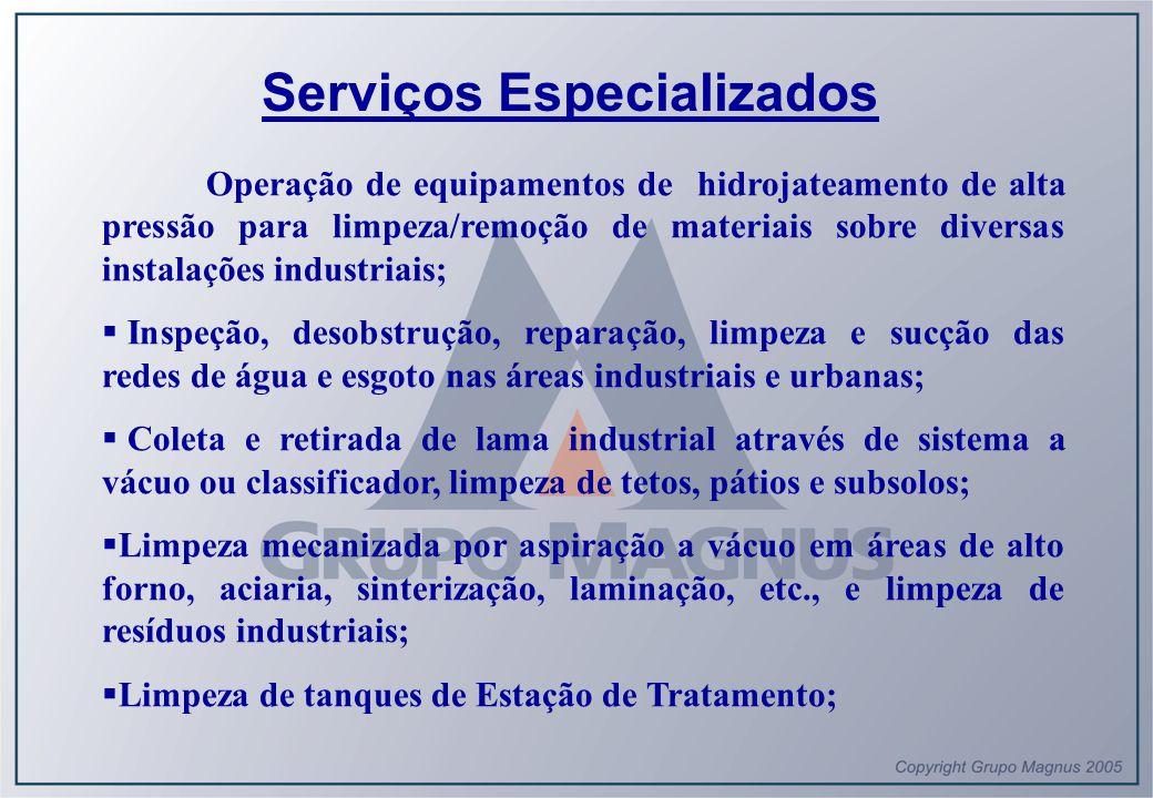  Limpeza de tanques de Estação de Tratamento;  Limpeza técnica em todos os equipamentos e máquinas;  Serviços de bombeiros treinados para brigada de incêndio e caminhão-bombeiro;  Serviços de assistência médica com paramédicos e ambulância, sendo que os socorristas possuem curso de resgate;  Serviços de carga e descarga de materiais; LIMPEZA DE AERONAVES  Serviços de limpeza de Aeronaves interna e externa;  Limpeza de hangar;  Limpeza de pista de pouso.