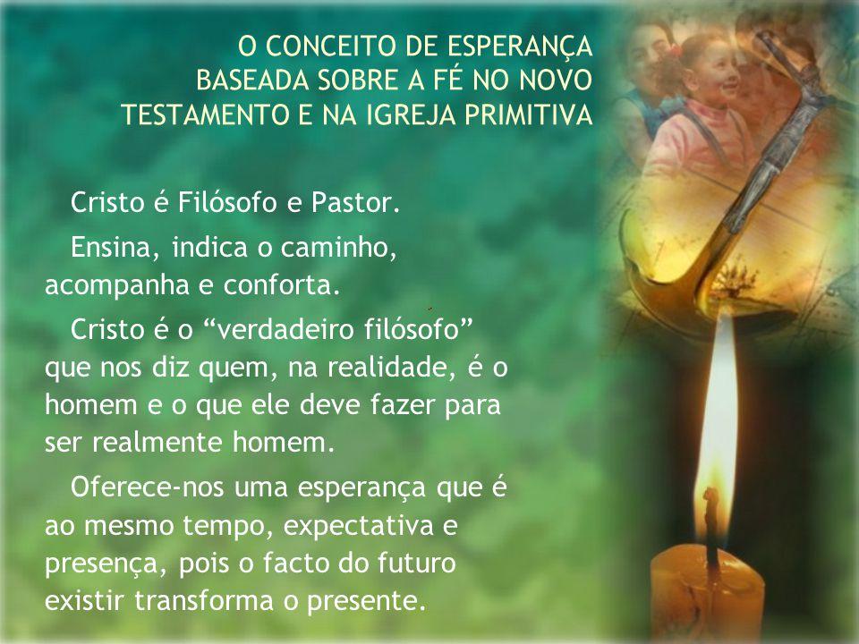 """Cristo é Filósofo e Pastor. Ensina, indica o caminho, acompanha e conforta. Cristo é o """"verdadeiro filósofo"""" que nos diz quem, na realidade, é o homem"""