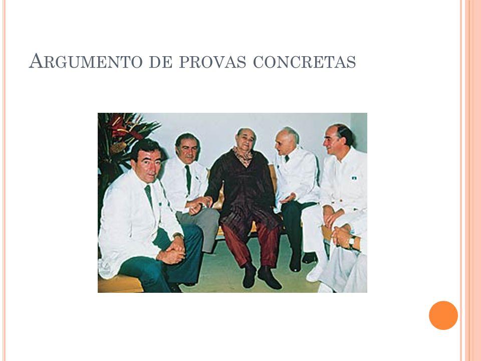 A RGUMENTO DE PROVAS CONCRETAS