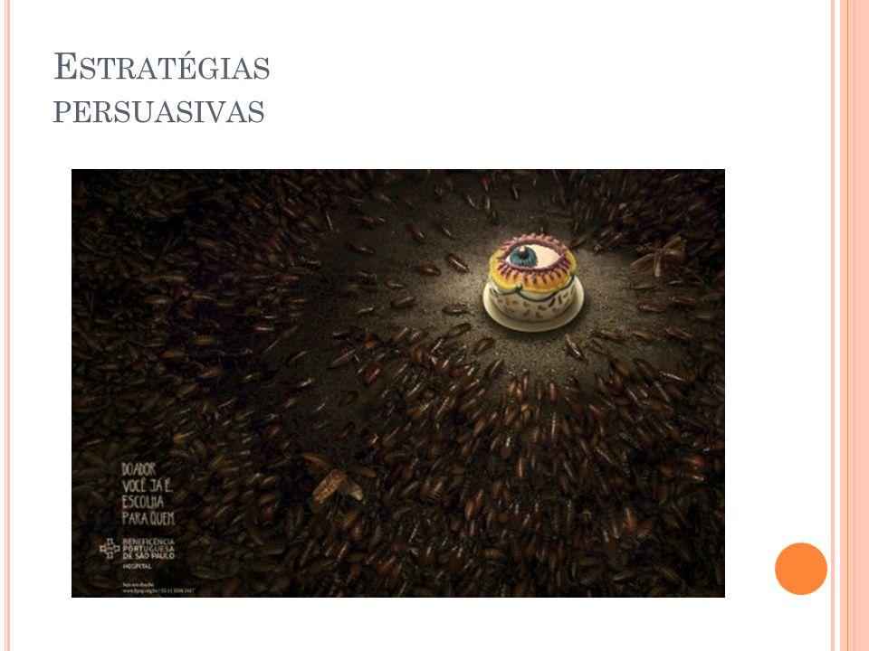 E STRATÉGIAS PERSUASIVAS