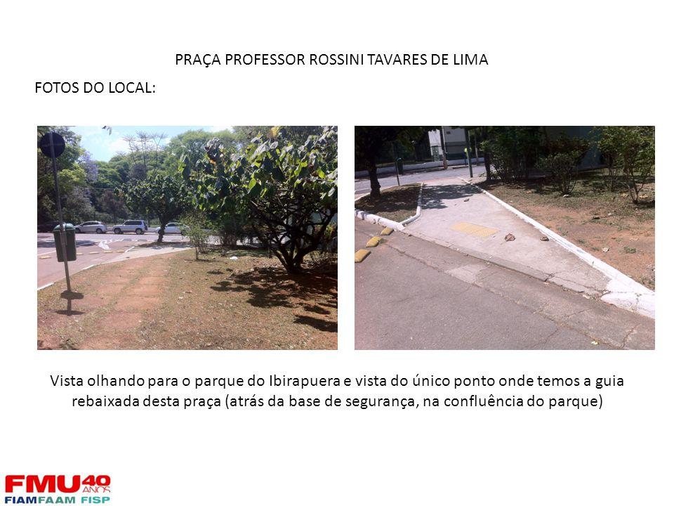 FOTOS DO LOCAL: Vista olhando para o parque do Ibirapuera e vista do único ponto onde temos a guia rebaixada desta praça (atrás da base de segurança,