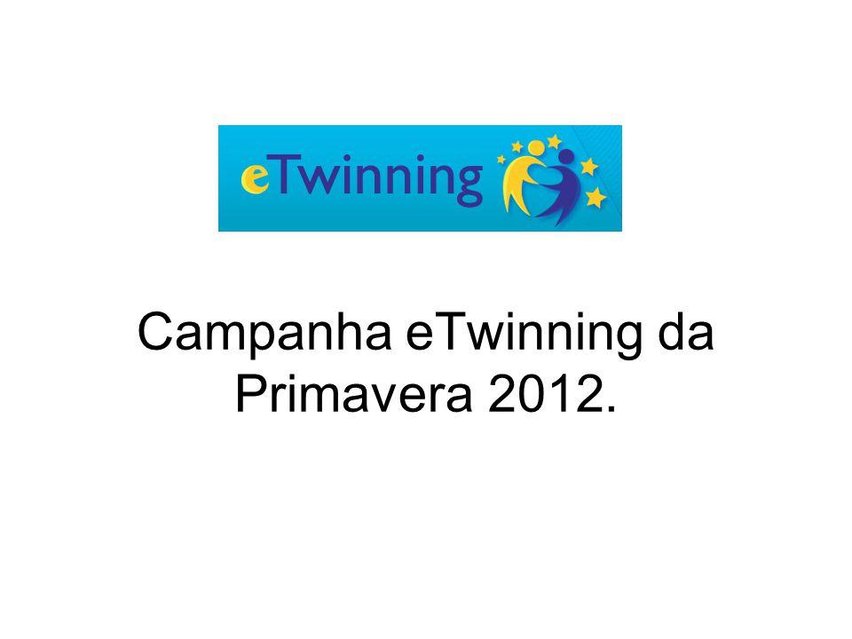 Campanha eTwinning da Primavera 2012.
