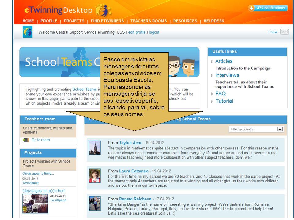 Passe em revista as mensagens de outros colegas envolvidos em Equipas de Escola.