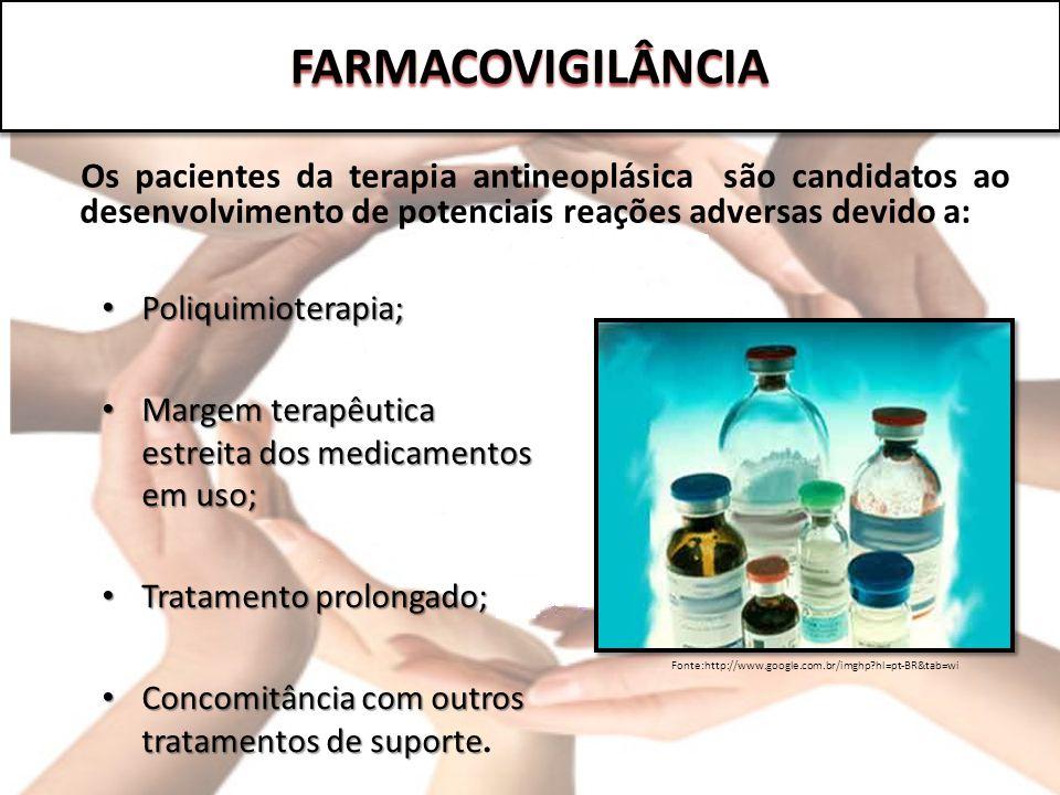 Os pacientes da terapia antineoplásica são candidatos ao desenvolvimento de potenciais reações adversas devido a: Poliquimioterapia; Poliquimioterapia