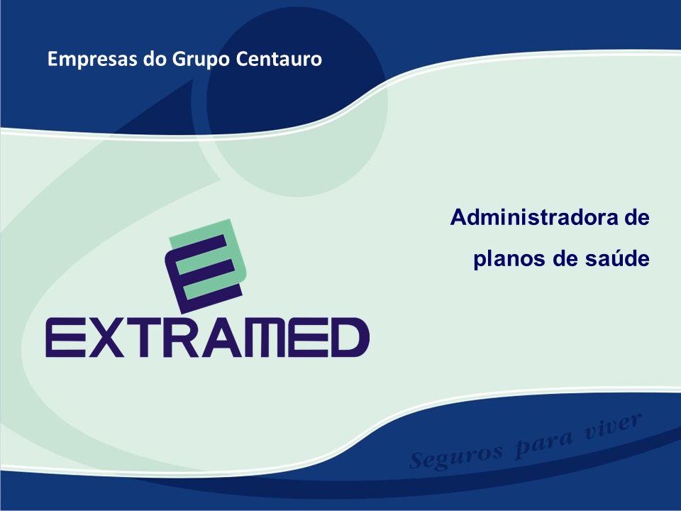 Empresas do Grupo Centauro Administradora de planos de saúde