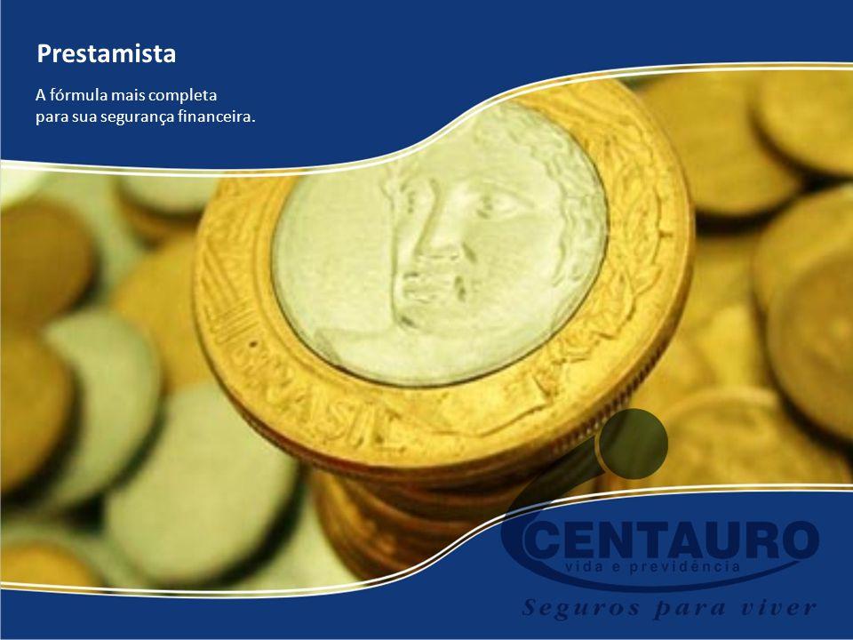 Prestamista A fórmula mais completa para sua segurança financeira.