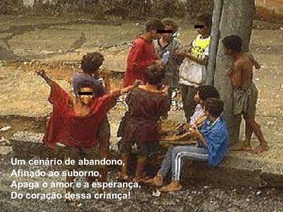 Olhando o filme na TV, Vendo crianças amadas, Chora, por um amor que nunca teve, Por uma vida desgraçada!