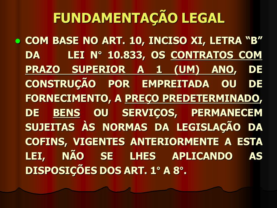 FUNDAMENTAÇÃO LEGAL COM BASE NO ART.