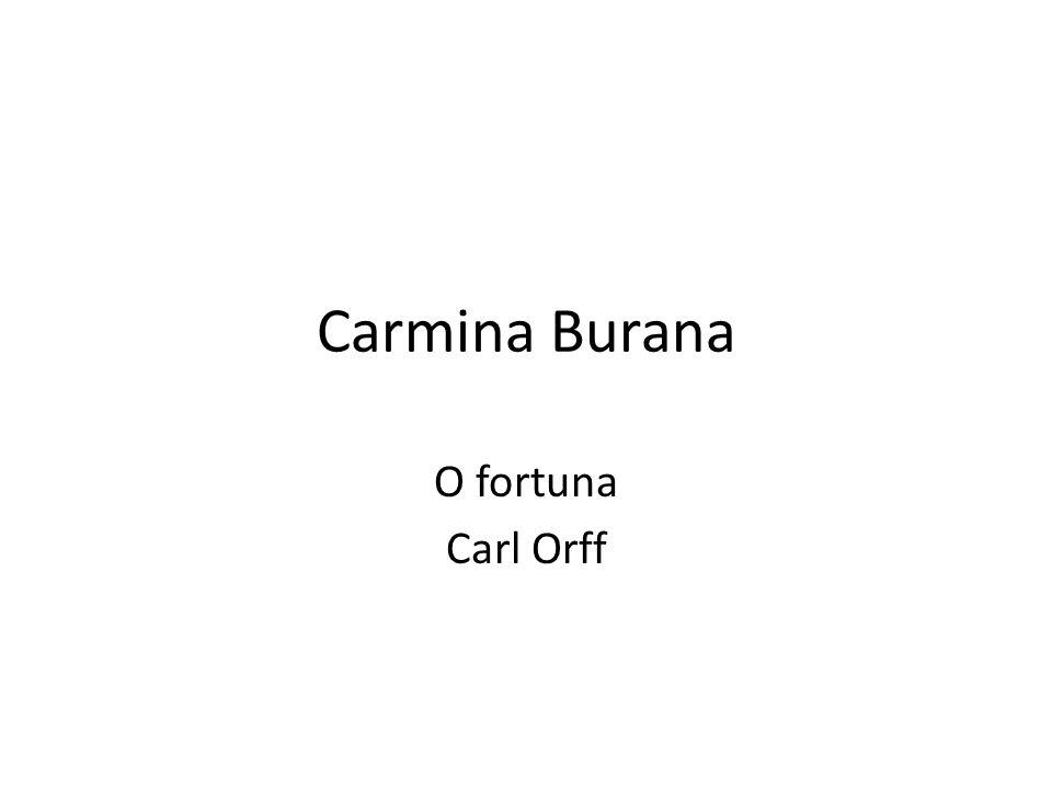 Carmina Burana O fortuna Carl Orff