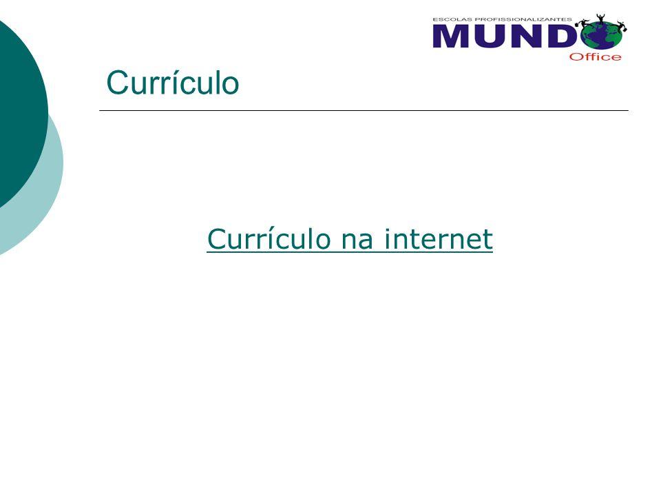 Currículo Currículo na internet