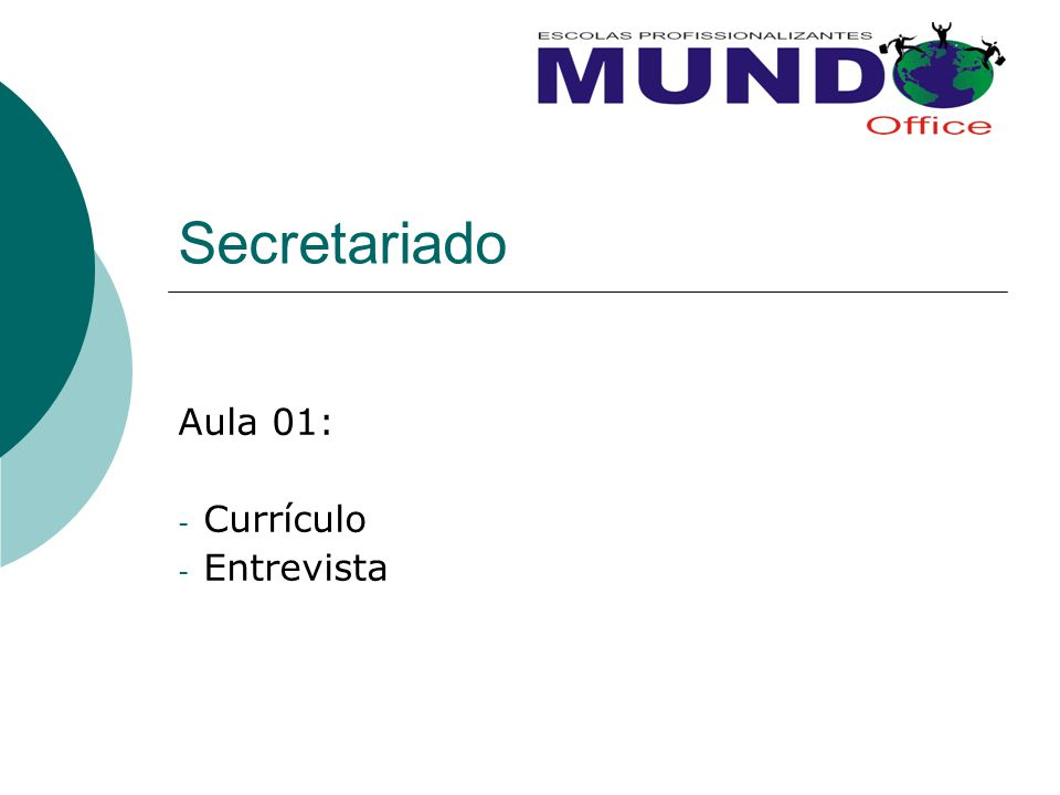 Secretariado Aula 01: - Currículo - Entrevista
