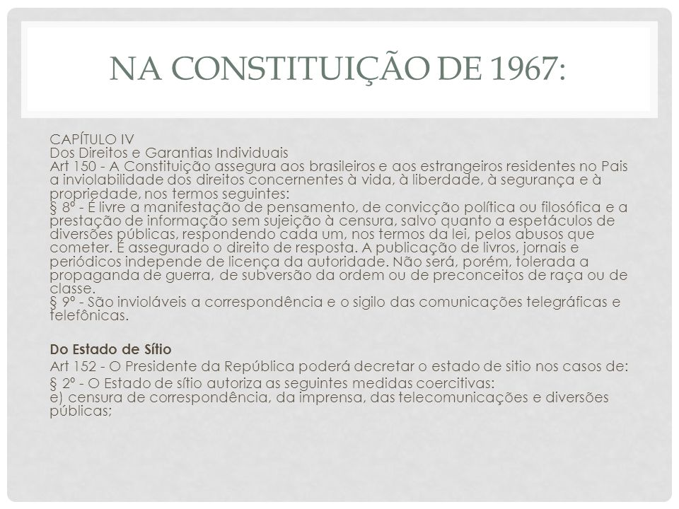 NA CONSTITUIÇÃO DE 1988: Art.
