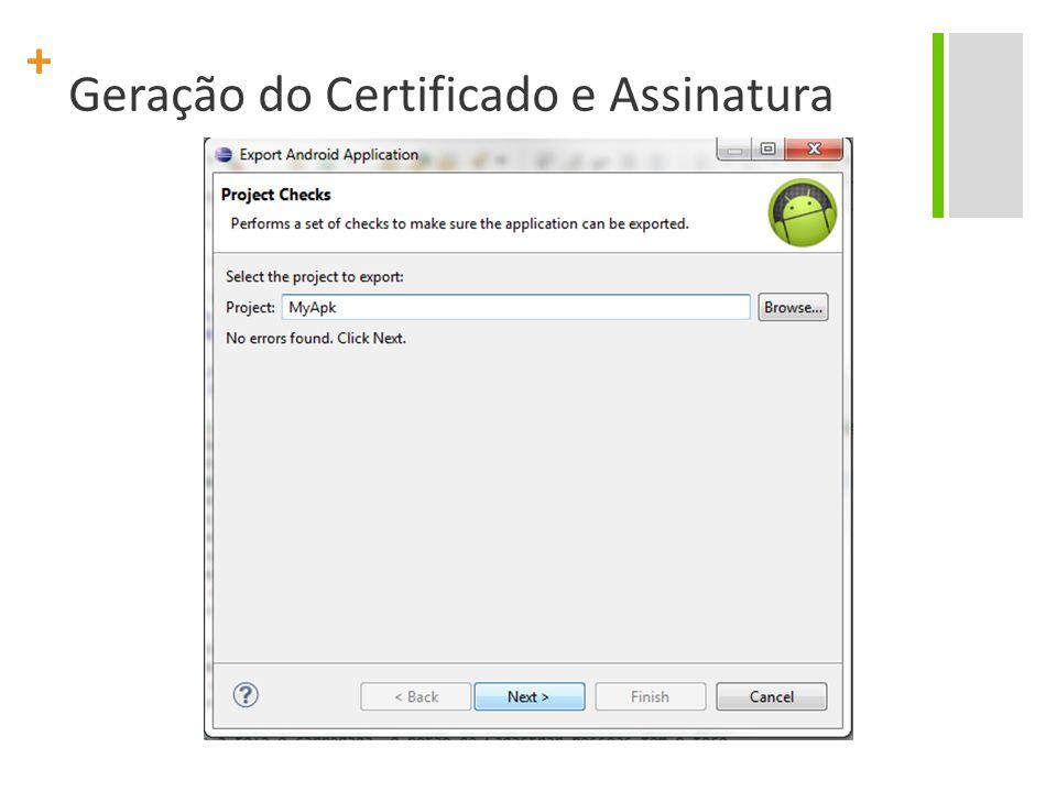 + Geração do Certificado e Assinatura