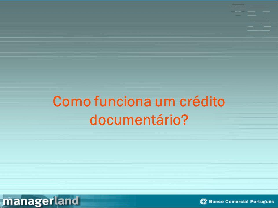 Como funciona um crédito documentário?