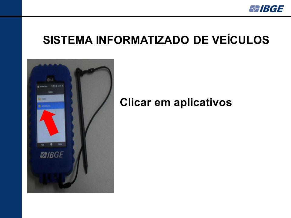 Clicar em aplicativos SISTEMA INFORMATIZADO DE VEÍCULOS