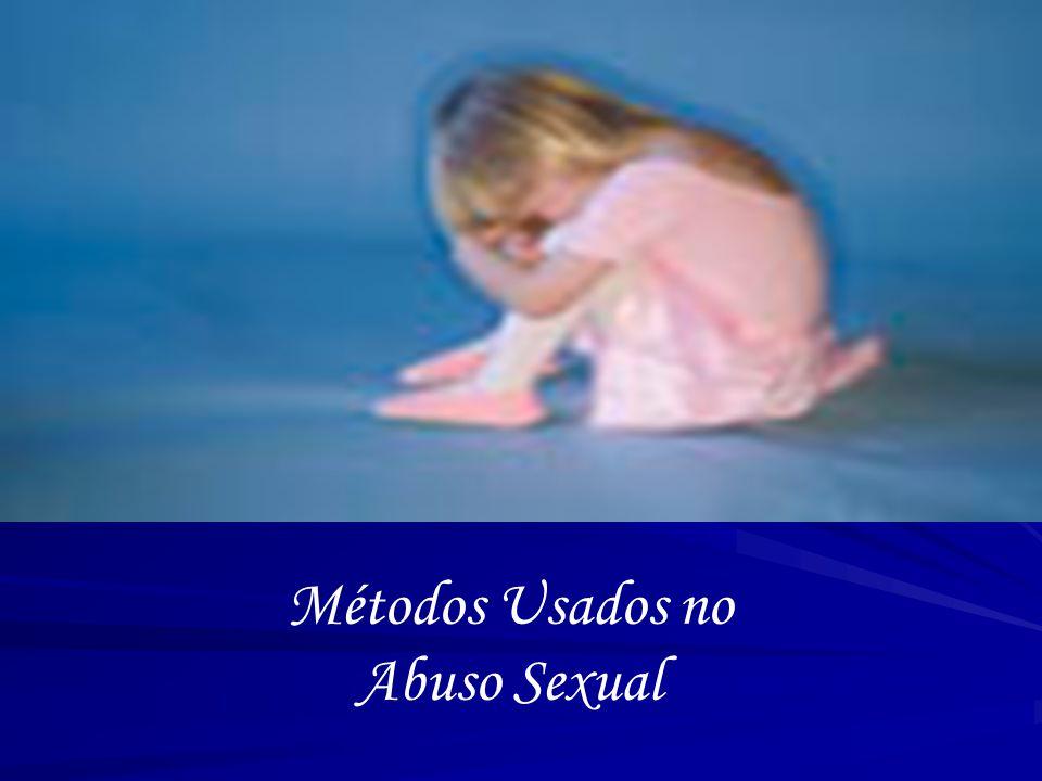 Métodos Usados no Abuso Sexual
