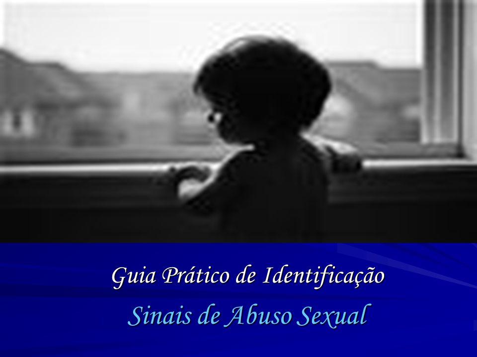 Guia Prático de Identificação Sinais de Abuso Sexual
