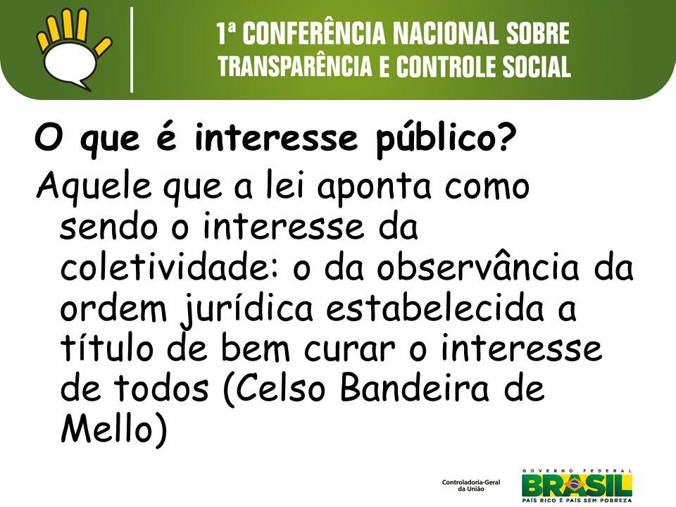 O que é interesse público.