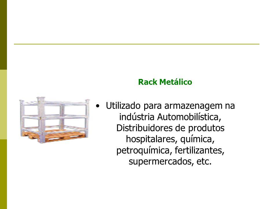 Rack Metálico Utilizado para armazenagem na indústria Automobilística, Distribuidores de produtos hospitalares, química, petroquímica, fertilizantes, supermercados, etc.