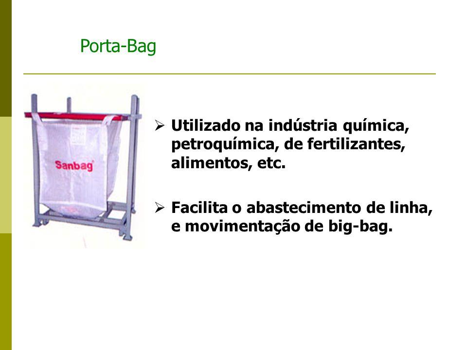 Porta Tambor  Utilizado para acomodação de tambores de óleos e resíduos na indústria em geral.