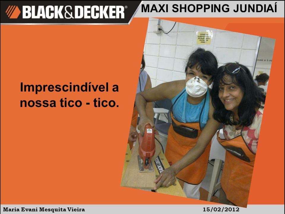 Maria Evani Mesquita Vieira15/02/2012 MAXI SHOPPING JUNDIAÍ Usando a QS 800 para dar acabamento.