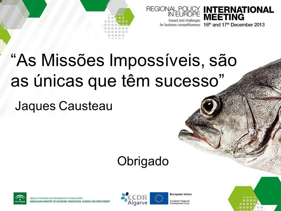 """""""As Missões Impossíveis, são as únicas que têm sucesso"""" Jaques Causteau Obrigado"""